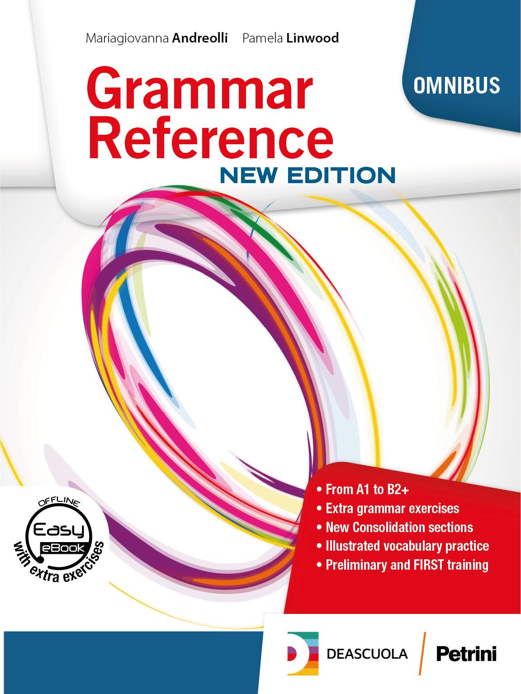 Grammar Reference New Edition - DEA Scuola